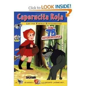 CAPERUCITA ROJA (Leo Con Figuras Autoadhesivas / I Read