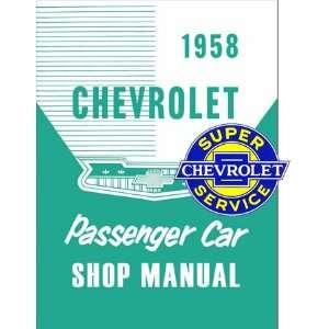 1958 Chevrole Chevy Car Shop Service Repair Manual 58