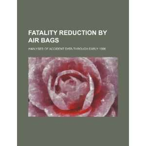 Fatality reduction by air bags: analyses of accident data
