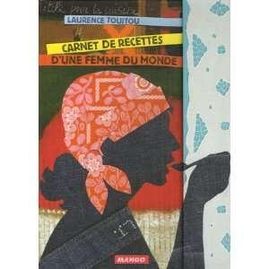 Carnet de recettes dune femme du monde (French Edition