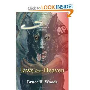 Jaws from Heaven (9780805997750): Bruce B. Woods: Books