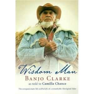 Wisdom Man [Paperback] Camilla Chance Books