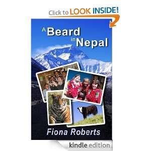 Beard In Nepal: FIONA ROBERTS:  Kindle Store