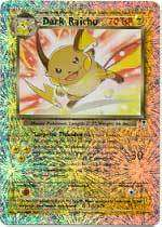 POKEMON CARDS REVERSE HOLO DARK RAICHU 7/110