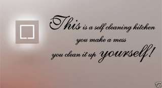SELF CLEANING KITCHEN QUOTE VINYL WALL ART STICKER