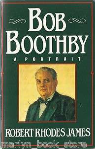 Bob Boothby A Portrait by Robert Rhodes James Paperback Biography Book
