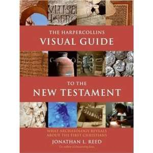 The HarperCollins Visual Guide to the New Testament: What