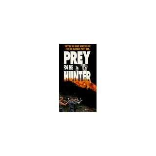 Prey for the Hunter [VHS] Michelle Bestbier, David Butler