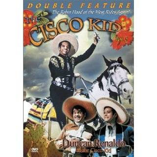 Cisco Kid: Western Triple Feature: Duncan Renaldo, Martin