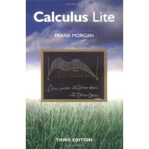 Calculus Lite (Third Edition) (9781568811574) Frank Morgan Books
