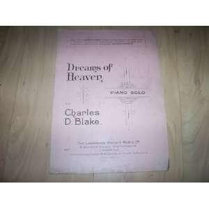 Dreams of Heaven piano solo (Sheet Music): Charles D Blake