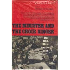 Choir Singer The Hall Mills Murder Case William M. Kunstler Books