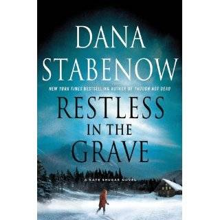 Restless in the Grave (Kate Shugak Mysteries) by Dana Stabenow (Feb 14