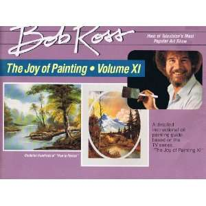 THE JOY OF PAINTING Volume XI (9780924639128): Bob Ross: Books