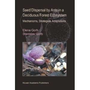 Seed Dispersal by Ants in a Deciduous Forest Ecosystem