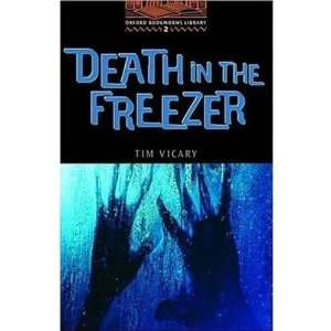 Death in the Freezer: 700 Headwords (Oxford Bookworms ELT
