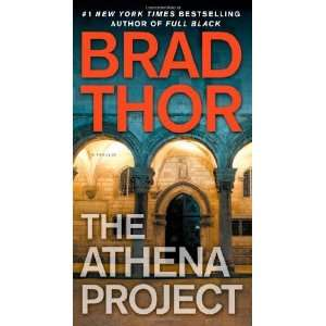 The Athena Project A Thriller [Paperback] Brad Thor Books