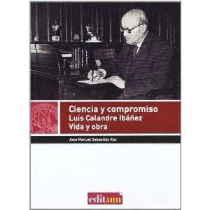 Compromiso (9788415463023): José Manuel. Sebastian Raz: Books