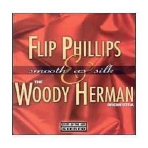 Smooth As Silk Flip Phillips & Woody Herman Music