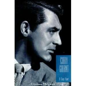 Cary Grant A Class Apart (9781455128143) Graham McCann