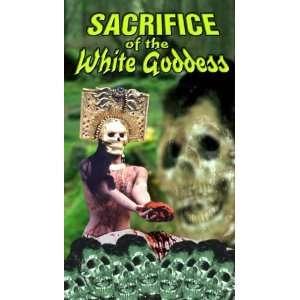 Sacrifice of the White Goddess [VHS] Lisa Beavers