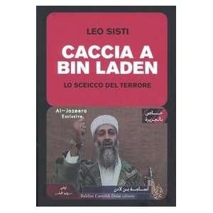 Caccia a Bin Laden (9788884905376) Books