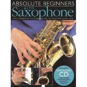 Absolute Beginners for Alto Saxophone   Book and CD Package