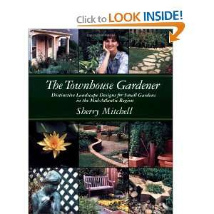 The Townhouse Gardener: Distinctive Landscape Designs for