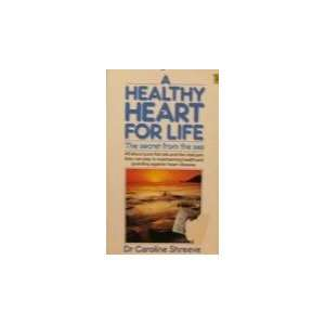 A Healthy Heart for Life  The Secret from the Sea Books