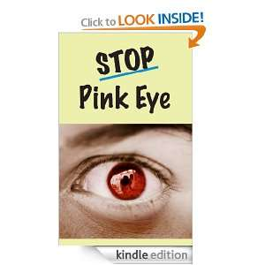 Stop Pink Eye John Glenwood  Kindle Store
