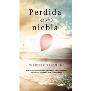 Perdida en la niebla (9788497349574): Michelle Richmond