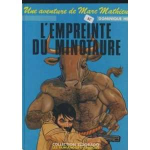 Lempreinte Du Minotaure (9782731602364): He Dominique: Books