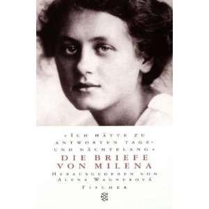 von Milena. (9783596139132) Milena Jesenska, Alena Wagnerova Books