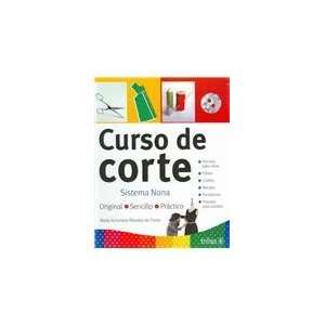 Curso de corte/ Pattern Cutting Course Sistema Nona (Spanish Edition)