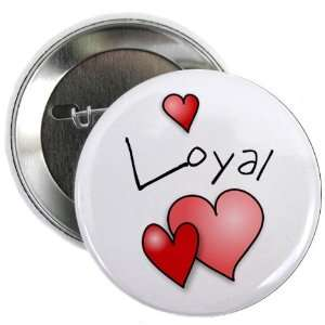 LOYAL HEART Mothers Day 2.25 Pinback Button Badge