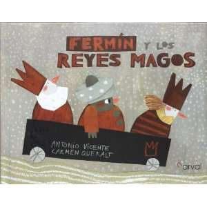 Fermin y los reyes magos / Fermin and the wise men