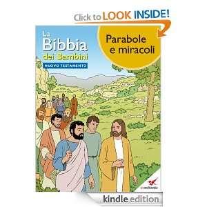 La Bibbia dei Bambini   Fumetto Parabole e miracoli (Italian Edition