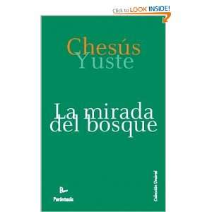 La mirada del bosque (Spanish Edition) and over one million other