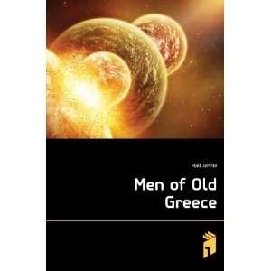 Men of Old Greece Hall Jennie Books