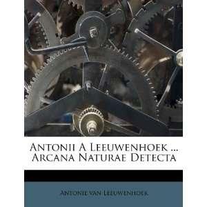(Italian Edition) (9781247827049): Antonie van Leeuwenhoek: Books