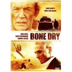 Bone Dry: Luke Goss, Lance Henriksen, Dee Wallace Stone