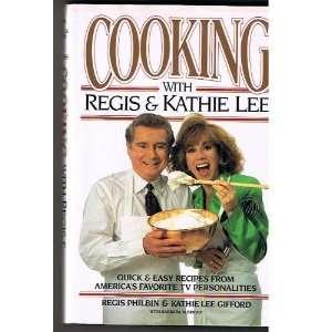 Kathie Lee (9781562829308): Regis Philbin, Kathie Lee Gifford: Books