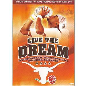 Live The Dream The Texas Longhorns Magical March To The